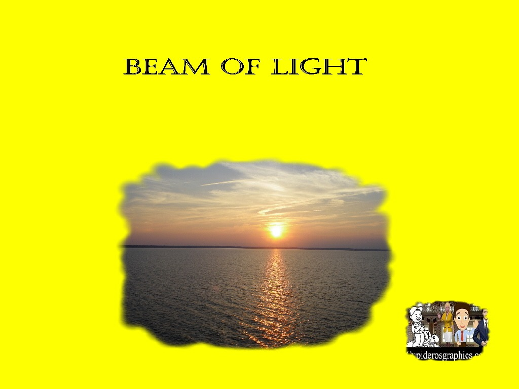 BEAM OF LIGHT (FANCY PICTURES) SERIES