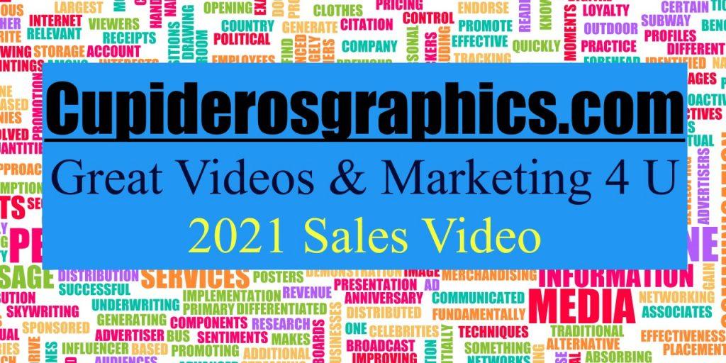 2021 Cupiderosgraphics Sales Script Video